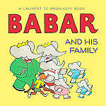 Babar and His Family Babar Harry N. Abrams