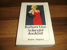 Barbara Vine -- SCHWEFELHOCHZEIT // Diogenes 1997