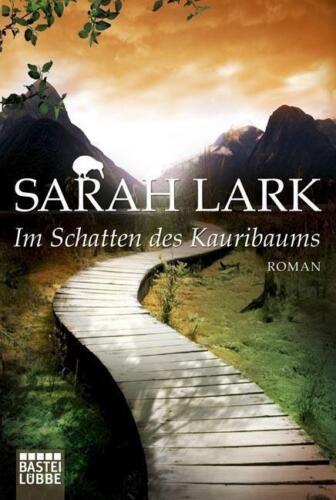 1 von 1 - Sarah Lark - Im Schatten des Kauribaums - Kauri-Trilogie (2) - UNGELESEN