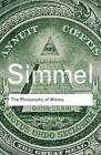 The Philosophy of Money by Georg Simmel (Paperback, 2011)