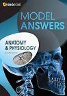 Anatomy & Physiology Model Answers by Kent Pryor, Tracey Greenwood, Richard Allan, Lissa Bainbridge-Smith (Paperback, 2013)