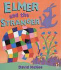 Elmer And The Stranger by David McKee (Paperback, 2001)