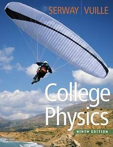 Details about College Physics, 9th Edition, Vuille, Chris, Serway, Raymond  A , Acceptable Book