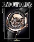 Grand Complications Volume X: Volume X by Tourbillon International (Hardback, 2014)