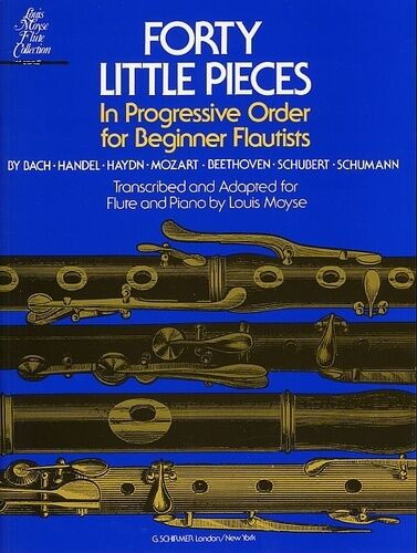 Forty Little Pieces In Progressive Order For Beginner Flutists Flute Piano Acco