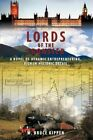 Lords Frontier Novel Dynamic Entrepreneuring Rich in HISTORIC Detail by W Bruce