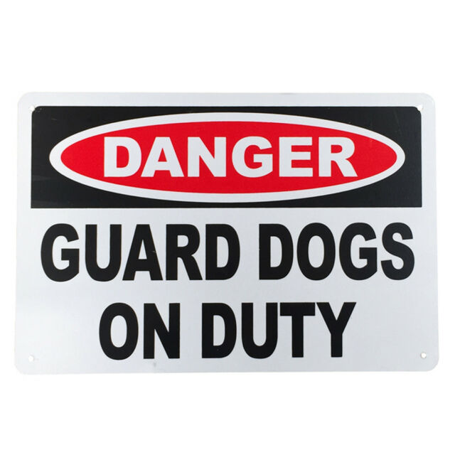 WARNGING Notice SIGN GUARD DOG ONDUTY DANGER 200x300mm Metal Security Protection