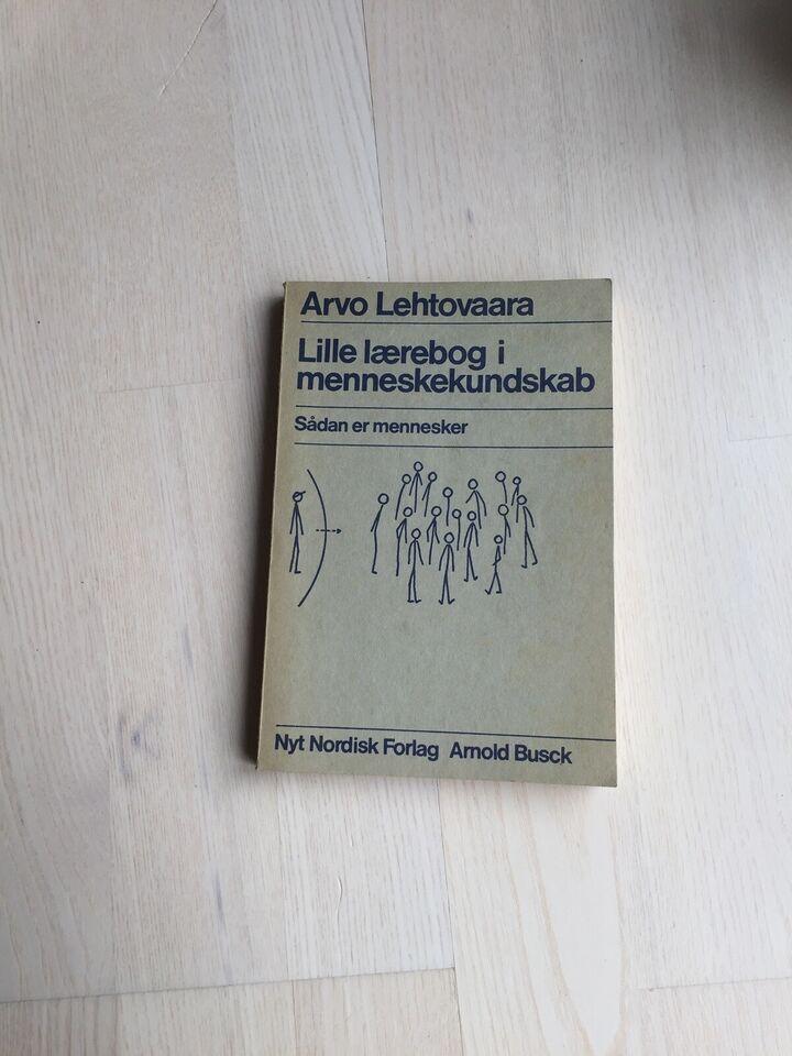 Lille lærebog i menneskekundskab. , Arno Lehtovaara., år