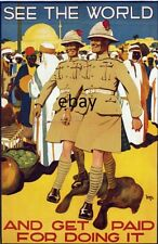 WW1 RECRUITING POSTER BRITISH ARMY SEE THE WORLD AND GET PAID NEW A4 PRINT