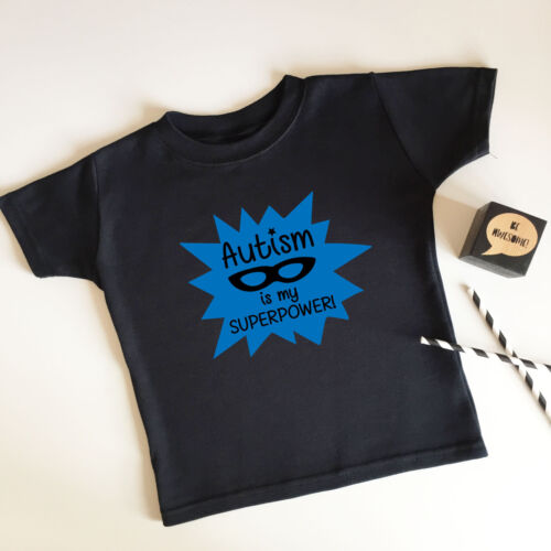 Autism is my Superpower T Shirt Supersoft Sensory