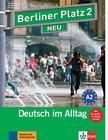"""Berliner Platz 2 NEU - Lehr- und Arbeitsbuch 2 mit 2 Audio-CDs und """"Im Alltag EXTRA"""" von Christiane Lemcke (2010, Taschenbuch)"""