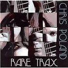 Chris Poland - Rare Trax (2005)