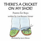 There's a Cricket on My Shoe by Lisa Verner (Paperback / softback, 2010)