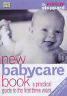 New Babycare Book: A Practical Guide to the First Three Years by Miriam Stoppard (Paperback, 2001)
