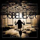 Disbeliever - Dark Days (2014)