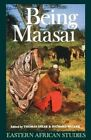 Being Maasai: Ethnicity and Identity in East Africa by Thomas Spear (Paperback, 1993)