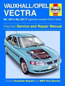 haynes owners workshop manual holden vectra petrol diesel 99 02 rh ebay co uk Holden Vectra 2007 Holden Cars