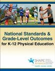 National Standards & Grade-Level Outcomes for K-12 Physical Education by Shape America - Society of Health and Physical Educators (Paperback / softback, 2014)