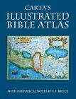 Carta's Illustrated Bible Atlas by F. F. Bruce (Paperback, 2015)
