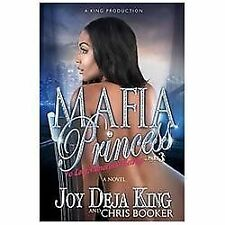 Mafia Princess Part 3 : To Love, Honor and Betray by Joy Deja King and Chris Booker (2012, Paperback)