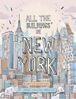 All the Buildings in New York von James Gulliver Hancock (2013, Gebundene Ausgabe)