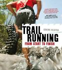 Trail Running: From Start to Finish by Graeme Hilditch (Paperback, 2014)