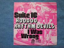 "7"" Single - Hoodoo Rhythm Devils - Suite 16 / I Was Wrong"