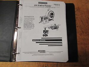 lincoln electric ln 9 wire feeder service manual ebay rh ebay com lincoln electric welder manual lincoln electric miniflex manual