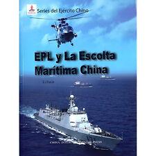 Series del Ejercito Chino: EPL y La Escolta Maritima China - spanish