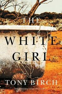 NEW-The-White-Girl-By-Tony-Birch-Paperback-Free-Shipping
