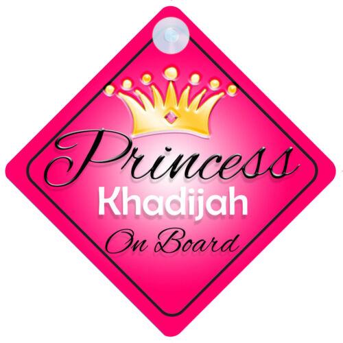 Princess Khadijah À Bord Signe De Voiture Personnalisé Fille Enfant Cadeau 001