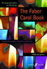 The Faber Carol Book: SA(B) Accompanied by Faber Music Ltd (Paperback, 2000)