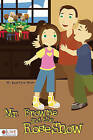 Mr. Browne and the Rose Show by M Beatryce Shaw (Paperback / softback, 2010)