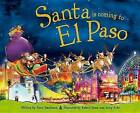 Santa Is Coming to El Paso by Steve Smallman (Hardback, 2015)