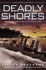 Deadly Shores by Taylor Anderson (Hardback, 2014)
