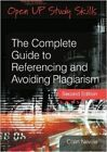 The Complete Guide to Referencing and Avoiding Plagiarism by Colin Neville (Paperback, 2016)