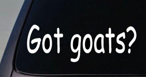 GOT GOATS Sticker Cute Farm Country Love Vinyl Decal Pet Grass Barn Crazy Lady