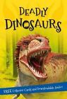 It's All About... Deadly Dinosaurs: Everything You Want to Know about These Prehistoric Giants in One Amazing Book by Editors of Kingfisher (Paperback / softback, 2016)
