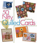 50 Nifty Quilled Cards by Alli Bartkowski (Paperback, 2008)