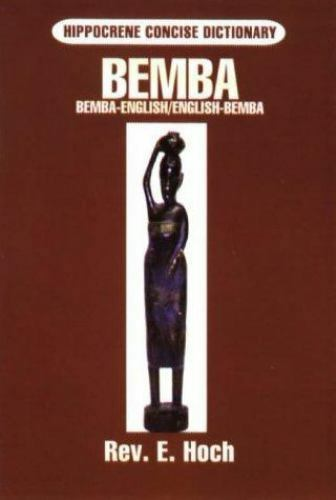 Bemba-English English-Bemba Dictionary (Hippocrene Concise Dictionary)