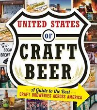 The United States of Craft Beer : A Guide to the Best Craft Breweries Across America by Jess Lebow (2015, Paperback)