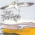 We Free Again (Reissue) von Groundation (2013)