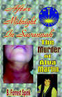 After Midnight in Savannah by B Forrest Spink (Paperback / softback, 2005)