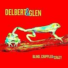 Blind Crippled & Crazy 0607396627424 by Delbert McClinton CD