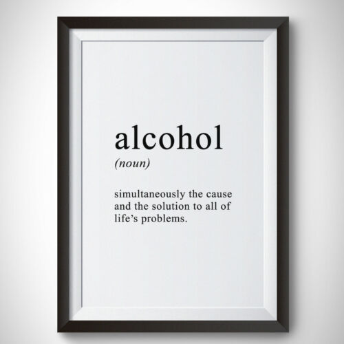 Alcohol Definition Art A4 Paper Quote Poster Print Home Decor