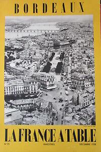 Gastronomia-Turismo-Folklore-Rivista-la-Francia-Tavolo-di-1958-N-75-Bordeaux