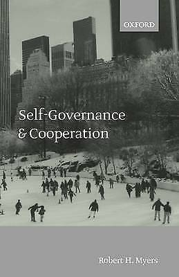 Self-Governance and Cooperation by Myers, Robert H.