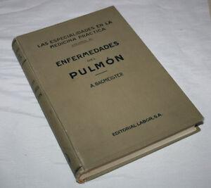 ENFERMEDADES DEL PULMON, ADOLFO BACMEISTER, EDITORIAL LABOR 1930, LIBRO ANTIGUO - España - ENFERMEDADES DEL PULMON, ADOLFO BACMEISTER, EDITORIAL LABOR 1930, LIBRO ANTIGUO - España