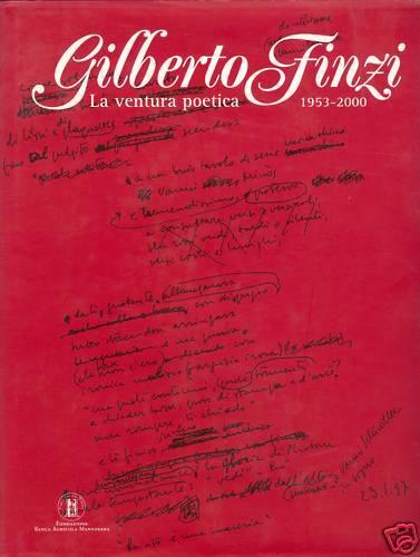 La ventura poetica. Poesie 1953-2007 - FINZI, 2009