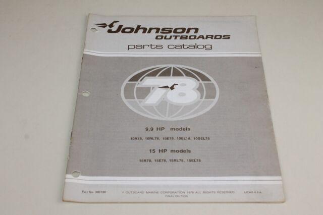 1978 Johnson 9 9hp 15hp Final Edition Parts Catalog 389180 (loc S 4) OMC